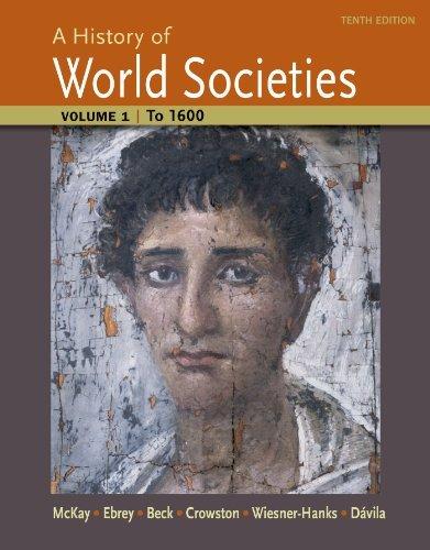A History of World Societies: To 1600 v. 1 by John P. McKay (2014-09-12)