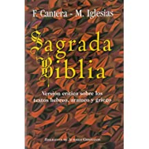 Sagrada Biblia (Cantera-Iglesias): Versión crítica sobre los textos hebreo, arameo y griego