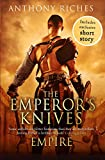 The Emperor's Knives, Anthony Riches, 1444731912
