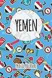 Yemen Travel Journal: 6x9 Travel planner I Road trip planner I Dot grid journal I Travel notebook I Travel diary I Pocket journal I Gift for Backpacker