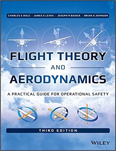 Flight theory and aerodynamics a practical guide for operational flight theory and aerodynamics a practical guide for operational safety 3rd edition fandeluxe Images