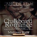Chalkboard Romance: Magical Matchmaker, Book 1 | Melissa Keir