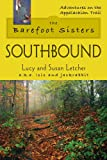 Barefoot Sisters Southbound, The (Adventures on the Appalachian Trail)