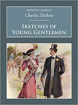 Sketches of Young Gentlemen (Nonsuch Classics)