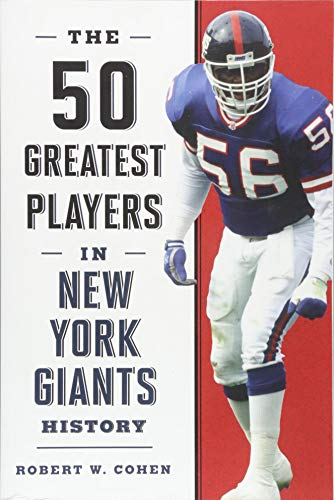 - The 50 Greatest Players in New York Giants History