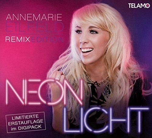 ANNEMARIE EILFELD - Neonlicht - Zortam Music