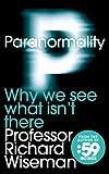 """""""Paranormality"""" av Richard Wiseman"""