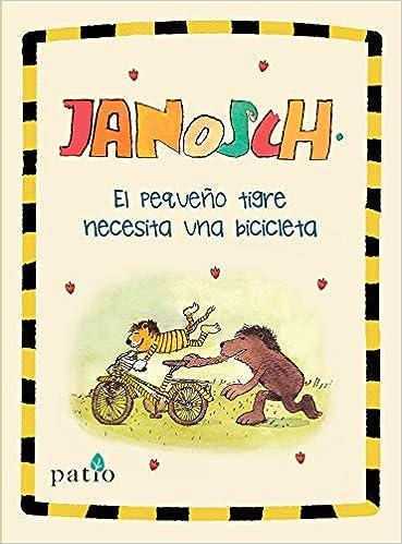 Pequeño Tigre Necesita: Amazon.es: Janosch, Janosch, García ...