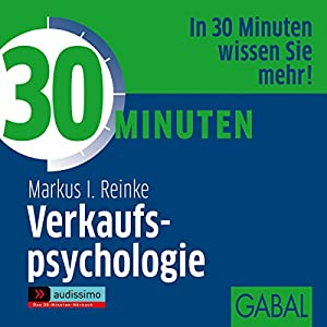 30 Minuten Verkaufspsychologie Hörbuch