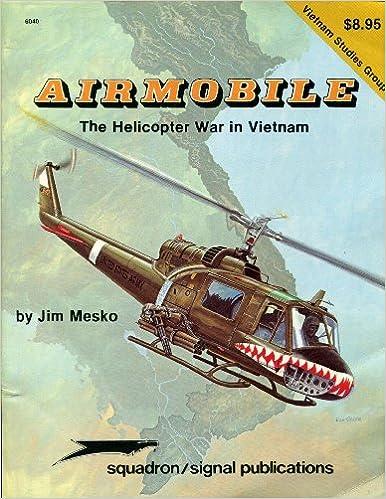 Airmobile: The Helicopter War in Vietnam - Vietnam Studies