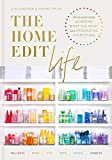 The Home Edit Life: The No-Guilt Guide to Owning