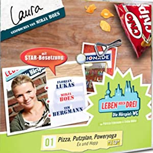 Laura - Pizza, Putzplan, Poweryoga (Leben Hoch Drei 1) Hörspiel
