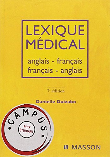 Lexique médical anglais-français/français-anglais (Medical Dictionary: English-French / French-English Dictionary - Pocket) (French Edition) pdf epub