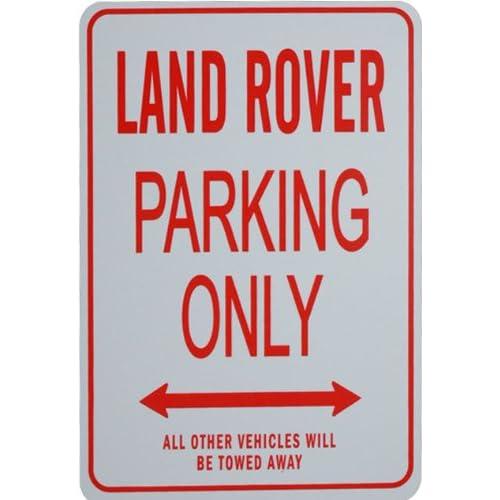 Signes de stationnement LAND ROVER - LAND ROVER Parking Only Sign