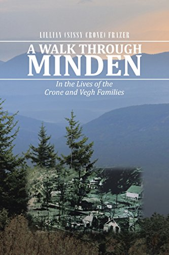 Best-selling Walk Through Minden: the Lives Crone and Vegh Families