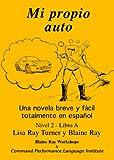 Mi Propio Auto, Blaine Ray, Lisa Ray-Turner, 0929724747