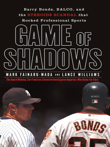 ry Bonds, BALCO, and the Steroids Scandal that Rocked Professional Sports ()