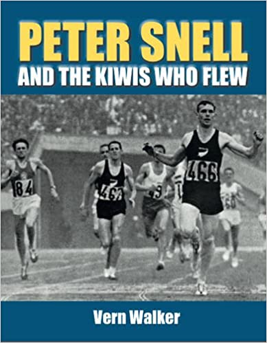 Read Peter Snell and the Kiwis Who Flew PDF, azw (Kindle), ePub