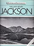 img - for William Henry Jackson (Masters of Photography) book / textbook / text book
