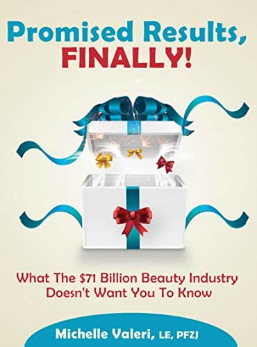 Promised Results, Finally!: What The $71 Billion Beauty Industry Doesn't Want You To Know