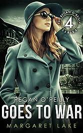 Regan O'Reilly, PI, Goes to War (Book Four in the Regan O'Reilly Series)