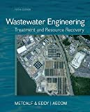 Wastewater Engineering, Metcalf and Eddy, 0073401188