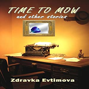 Time to Mow and Other Stories Audiobook