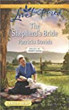 The Shepherd's Bride, Patricia Davids, 0373817568