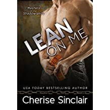 Lean on Me (Masters of the Shadowlands Series Book 4)
