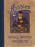 Hobbies Small Wood Projects