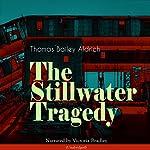 The Stillwater Tragedy | Thomas Bailey Aldrich