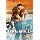 One Wild Ride (Lord of Mayhem Book 2)
