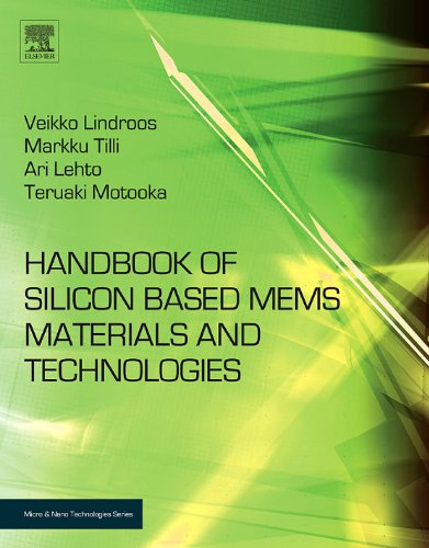 Handbook of Silicon Based MEMS Materials and Technologies (Micro and Nano Technologies) Pdf