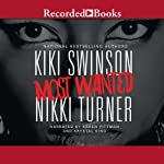 Most Wanted | Nikki Turner,Kiki Swinson