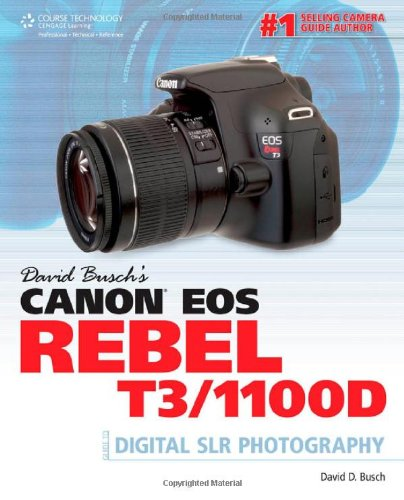 [PDF] David Busch?s Canon EOS Rebel T3/1100D Guide to Digital SLR Photography Free Download | Publisher : Course Technology PTR | Category : Others | ISBN 10 : 143546026X | ISBN 13 : 9781435460263