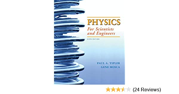 Physics for scientists and engineers vol 1 6th mechanics physics for scientists and engineers vol 1 6th mechanics oscillations and waves thermodynamics paul a tipler gene mosca 0001429201320 fandeluxe Choice Image