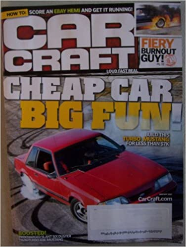 Car Craft [ January 2012 ] Single Issue Magazine (Cheap Car, Big Fun! build this Turbo Mustang for less than $7k): Douglas R. Glad: Amazon.com: Books