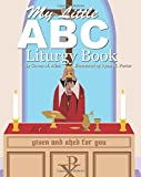 My Little ABC Liturgy Book