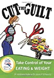 Cut the Guilt, Kathleen Fuller and Jason Schwartz, 1489531726