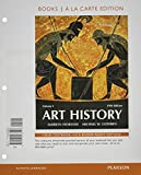 Art History Volume 1, Books a la Carte Edition Plus REVEL for Art History -- Access Card Package 5th Edition