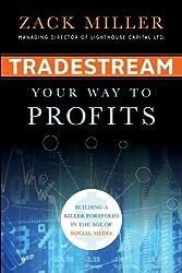 TradeStream Your Way to Profits: Building a Killer Portfolio in the Age of Social Media