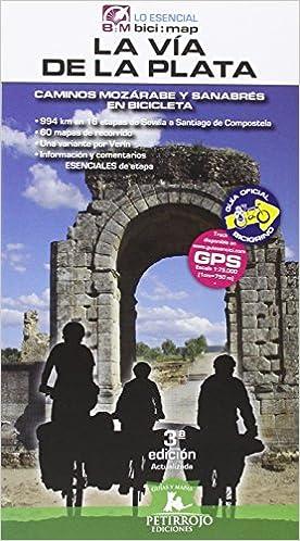 Ebooks gratis descargar formato txt La Vía de la Plata: Camino Mozárabe y Sanabrés en bicicleta (bici:map) in Spanish PDF RTF
