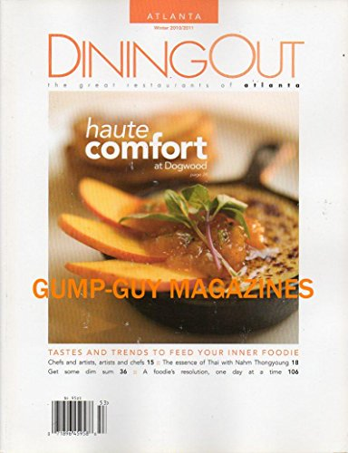 Atlanta Dining Out The Great Restaurants Winter 2010 2011 Magazine Haute Comfort At Dogwood