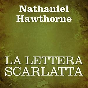 La lettera scarlatta [The Scarlet Letter] Audiobook
