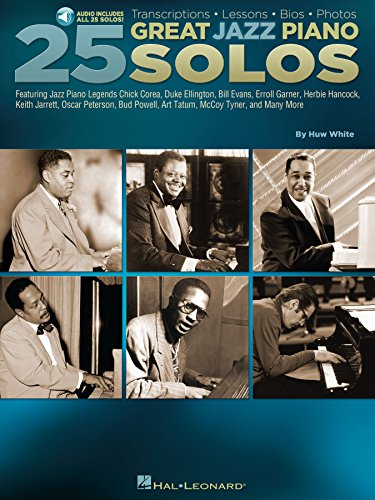 25 Great Jazz Piano Solos: Transcriptions * Lessons * Bios * Photos (Piano Great Players)