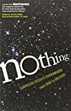 Nothing: Surprising Insights Everywhere from Zero to Oblivion