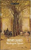 Washington Square, Henry James, 0451524993