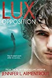 lux opposition special collector s edition a lux novel book 5