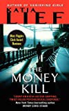 The Money Kill, Katia Lief, 0062096974