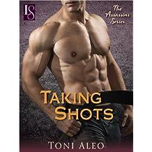 Taking Shots: An Assassins Novel (The Assassins Series)